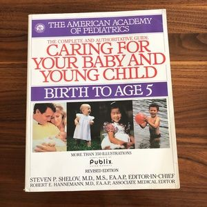 Caring For Your Baby & Young Child, Birth to Age 5